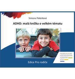 Pro rodiče - ADHD: malá knížka o velkém tématu - 124