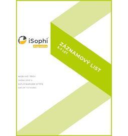 Diagnostika pro MŠ - Záznamové a pracovní listy pro nástroj iSophi pedagogická diagnostika - 106 - Záznamové a pracovní listy pro nástroj iSophi pedagogická diagnostika 5-7 v. 2.0